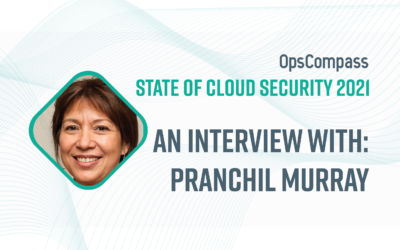 The State of Cloud Security — Insights From Pranchil Murray, MalwareFox