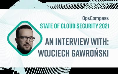 The State of Cloud Security — Insights From Wojciech Gawroński, Pattern Match