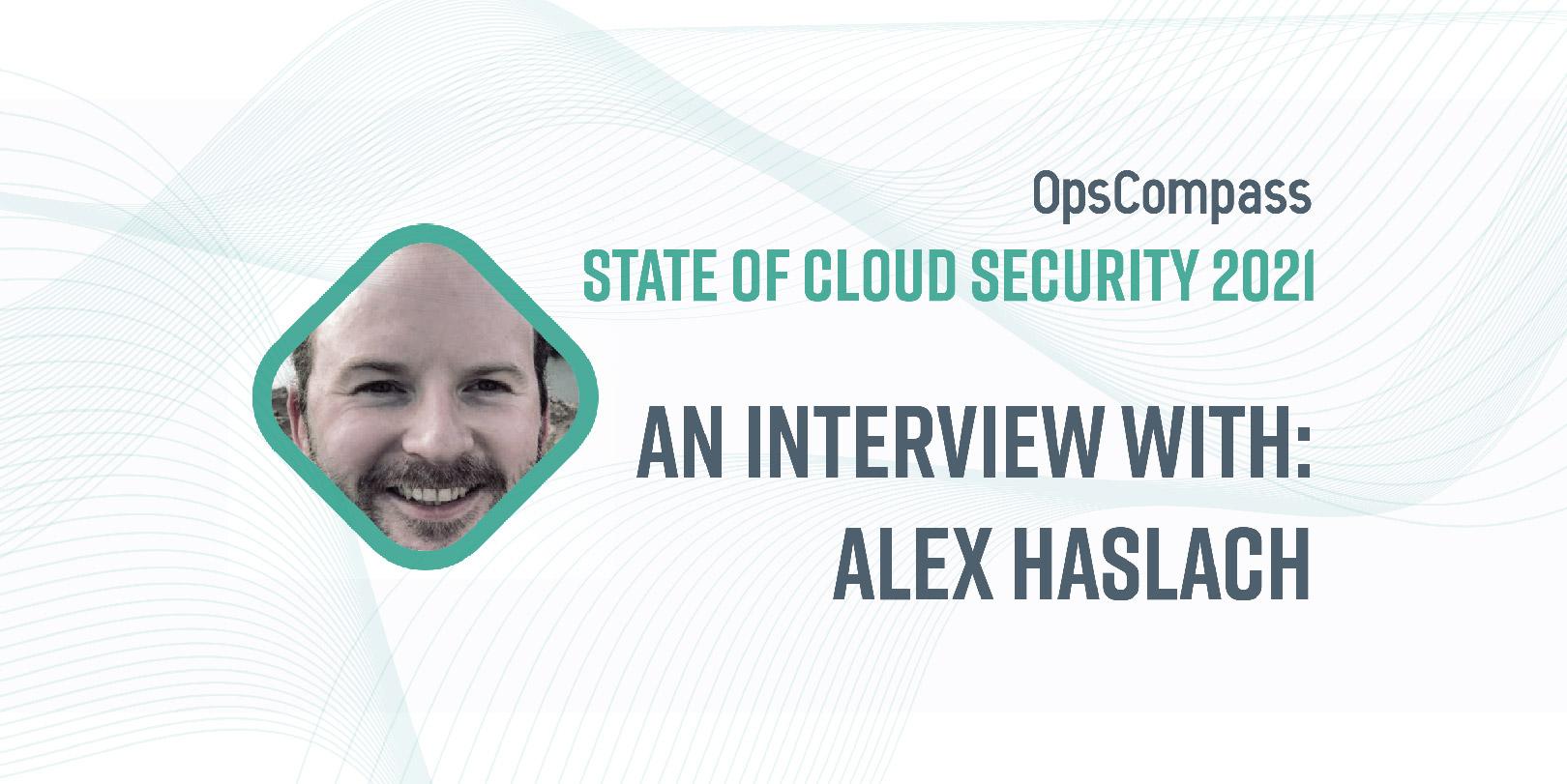 Alex Haslach Interview