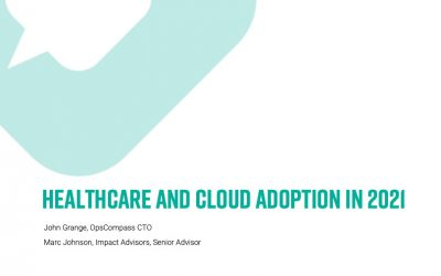 Healthcare and Cloud Adoption in 2021