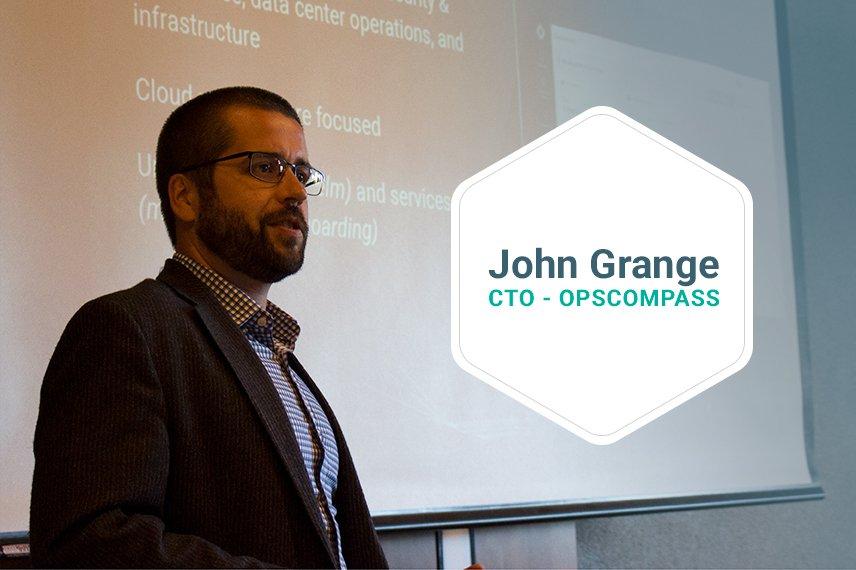 John Grange, Chief Technology Officer, OpsCompass