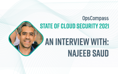 The State of Cloud Security — Insights From Najeeb Saud, Schellman & Company, LLC