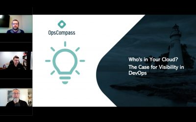 Who's in Your Cloud – The Case for Visibility in DevOps (DevOps.com)